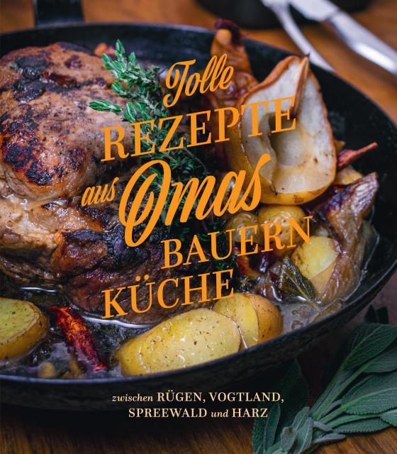 Cover-Bild Tolle Rezepte aus Omas Bauernküche