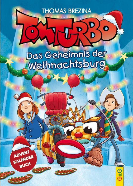 Cover-Bild Tom Turbo: Das Geheimnis der Weihnachtsburg
