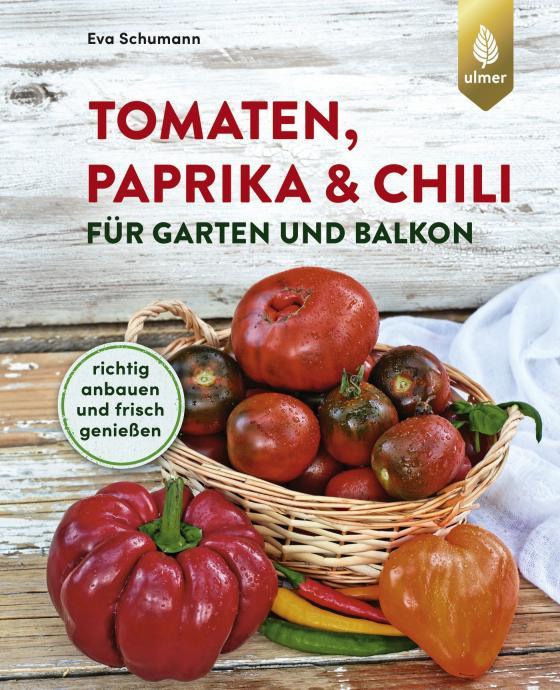 Cover-Bild Tomaten, Paprika & Chili für Garten und Balkon