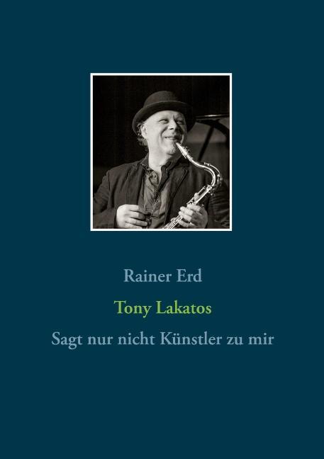 Cover-Bild Tony Lakatos