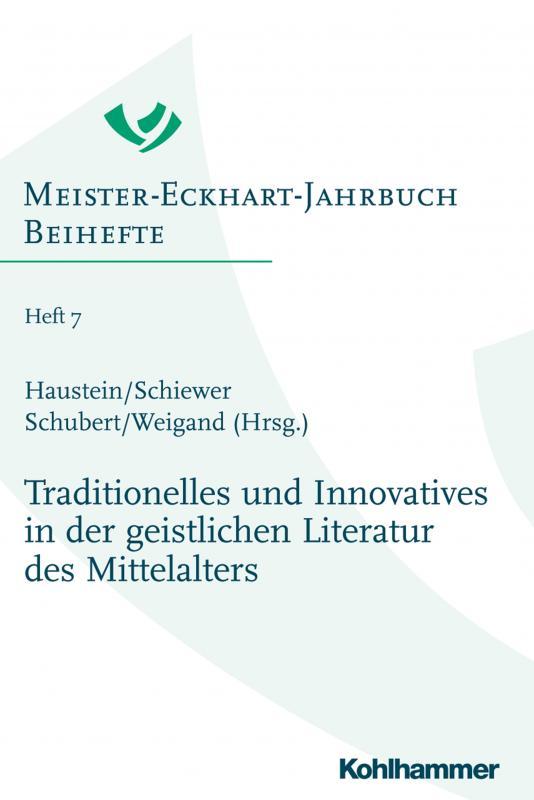 Cover-Bild Traditionelles und Innovatives in der geistlichen Literatur des Mittelalters