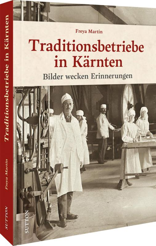 Cover-Bild Traditionsbetriebe in Kärnten