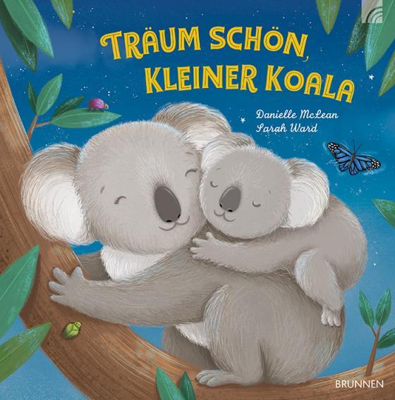 Cover-Bild Träum schön, kleiner Koala