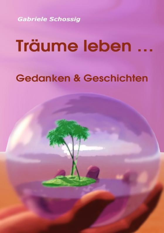 Cover-Bild Träume leben ...