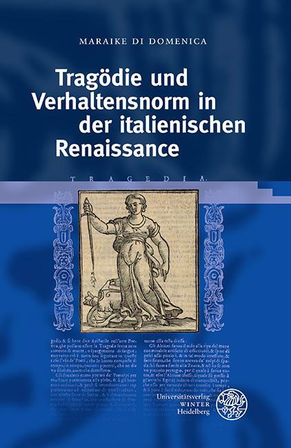 Cover-Bild Tragödie und Verhaltensnorm in der italienischen Renaissance