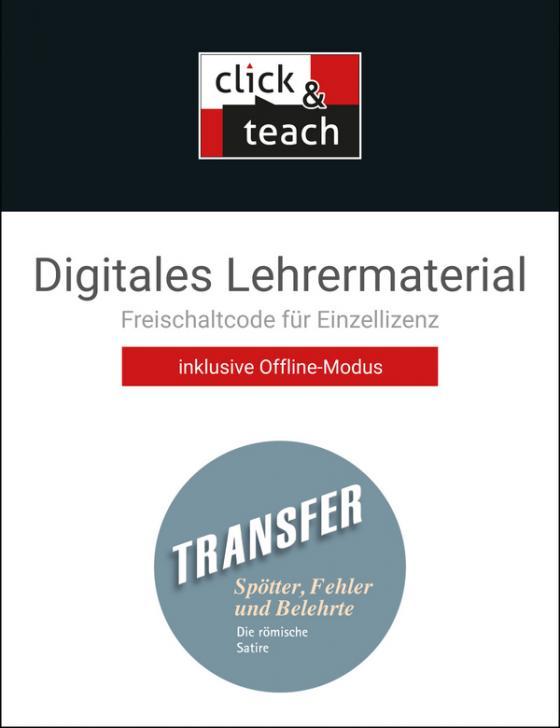 Cover-Bild Transfer. Die Lateinlektüre / Spötter, Fehler und Belehrte click & teach Box