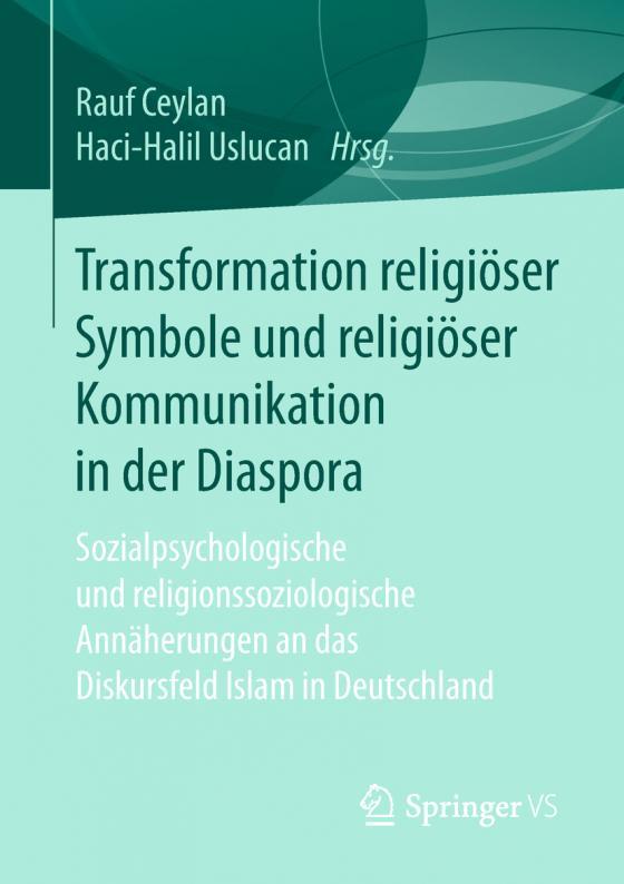 Cover-Bild Transformation religiöser Symbole und religiöser Kommunikation in der Diaspora