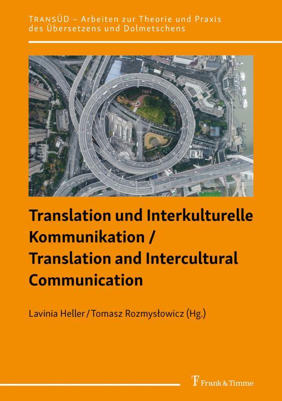 Cover-Bild Translation und Interkulturelle Kommunikation / Translation and Intercultural Communication
