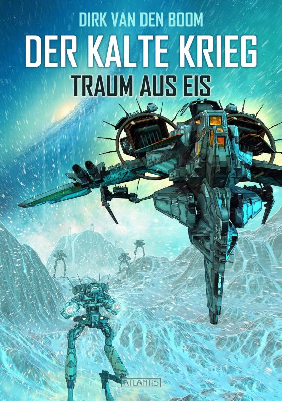 Cover-Bild Traum aus Eis - Der Kalte Krieg 3