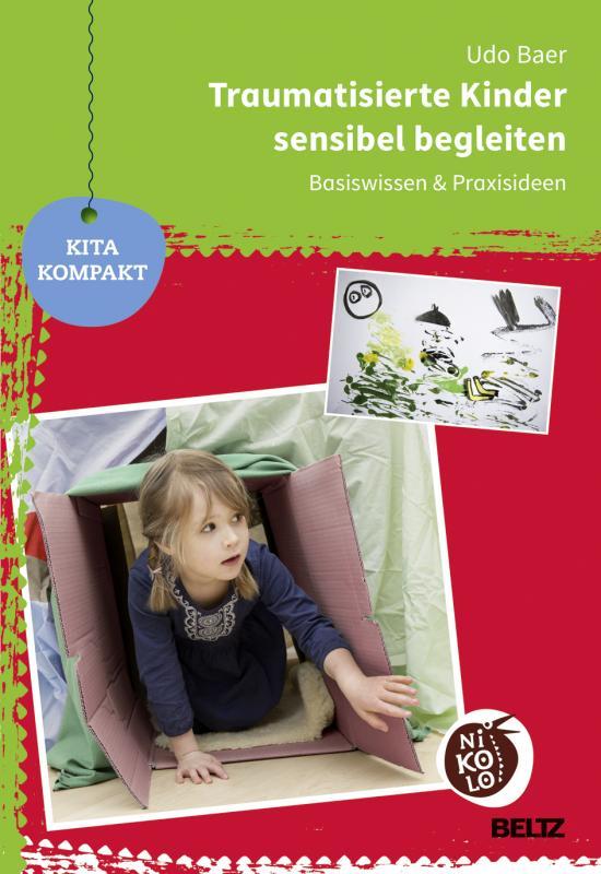 Cover-Bild Traumatisierte Kinder sensibel begleiten