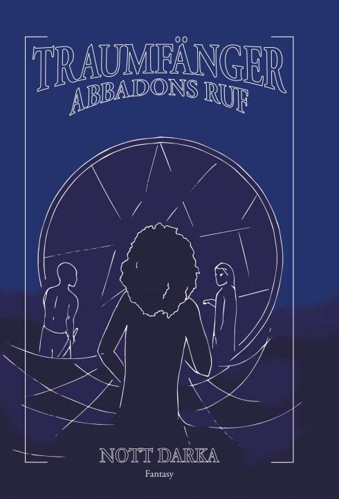 Cover-Bild Traumfänger Abbadons Ruf