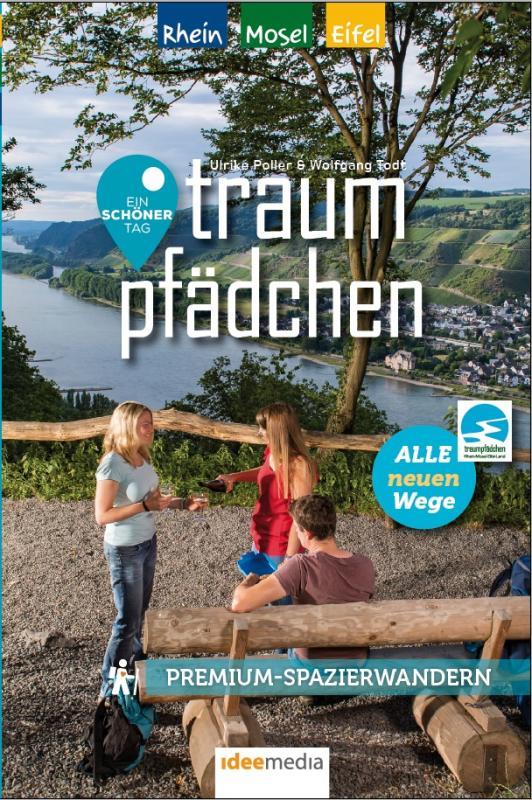 Cover-Bild Traumpfädchen – Premium-Spazierwandern am Rhein, an der Mosel und in der Eifel