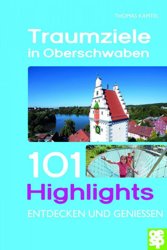 Cover-Bild Traumziele in Oberschwaben
