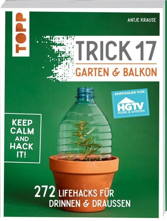 Cover-Bild Trick 17 - Garten & Balkon. Empfohlen von HGTV