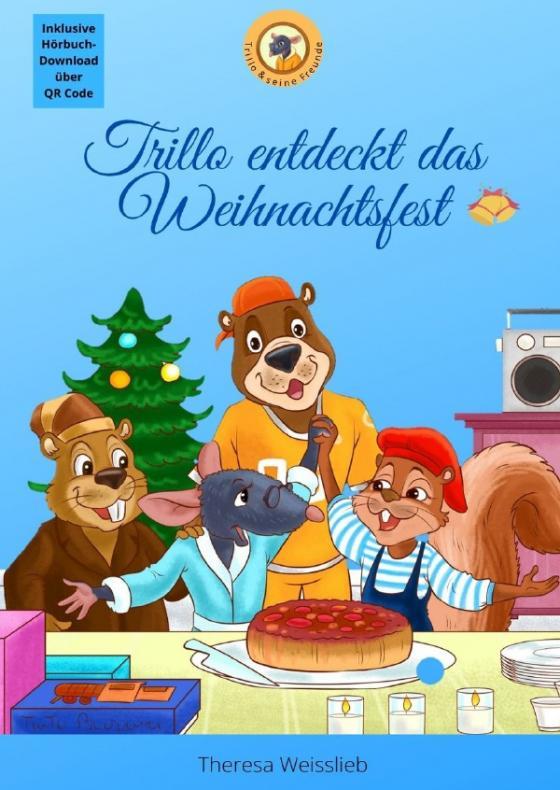 Cover-Bild Trillo & seine Freunde / Trillo entdeckt das Weihnachtsfest