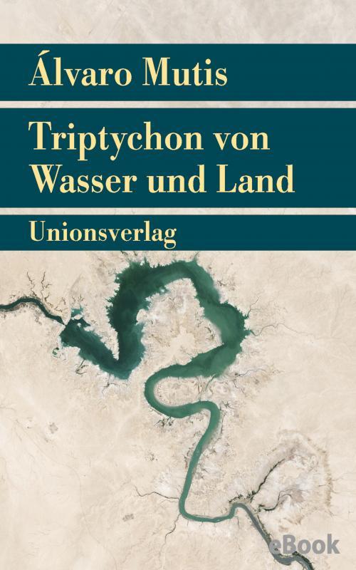 Cover-Bild Triptychon von Wasser und Land