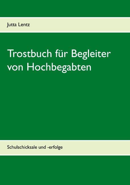 Cover-Bild Trostbuch für Begleiter von Hochbegabten