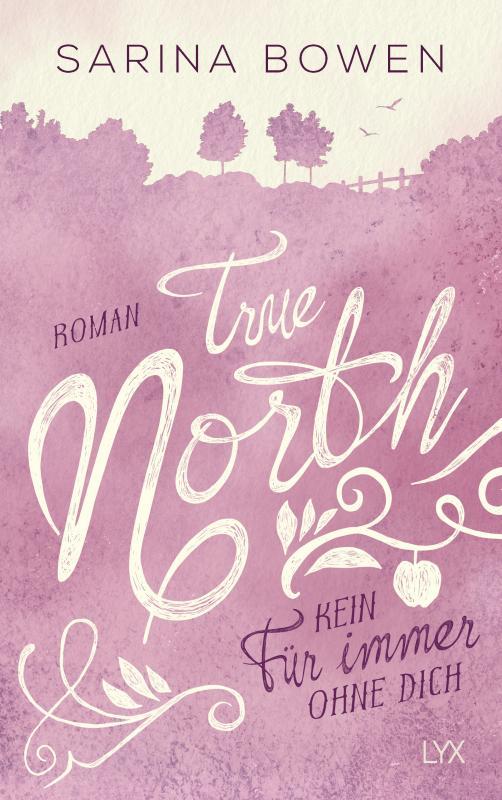 Cover-Bild True North - Kein Für immer ohne dich