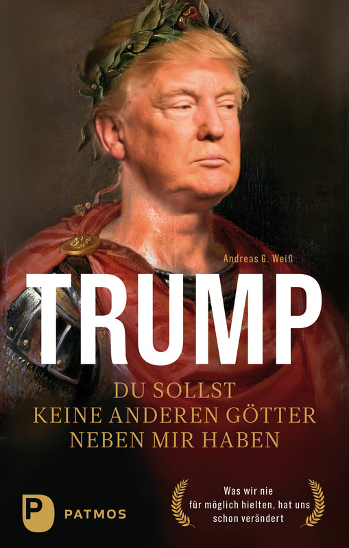 Cover-Bild Trump - Du sollst keine anderen Götter neben mir haben