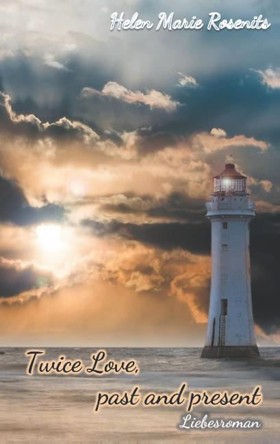 Cover-Bild Twice Love, past and present