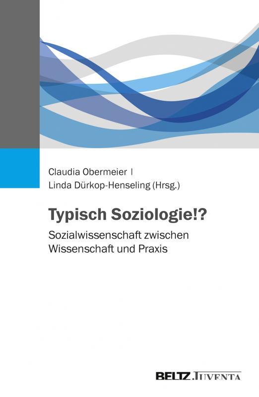 Cover-Bild Typisch Soziologie!?
