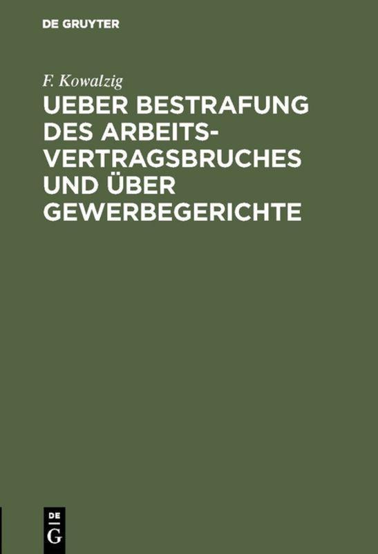Cover-Bild Ueber Bestrafung des Arbeitsvertragsbruches und über Gewerbegerichte