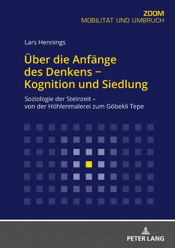 Cover-Bild Über die Anfänge des Denkens − Kognition und Siedlung