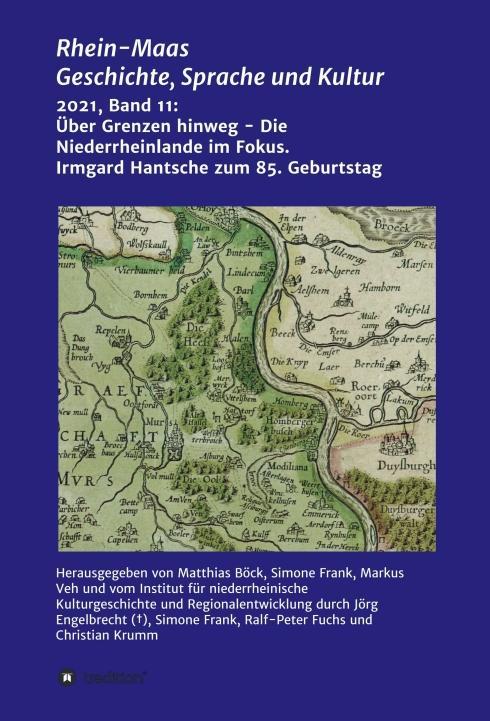 Cover-Bild Über Grenzen hinweg - Die Niederrheinlande im Fokus