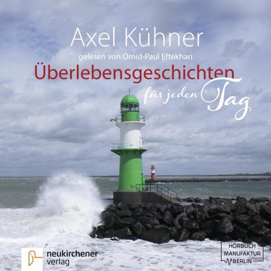 Cover-Bild Überlebensgeschichten für jeden Tag - Hörbuch