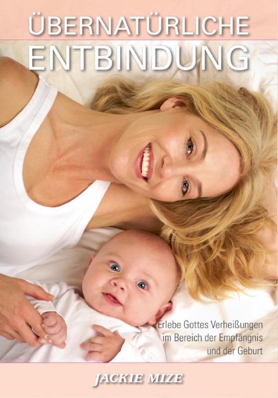 Cover-Bild Übernatürliche Entbindung