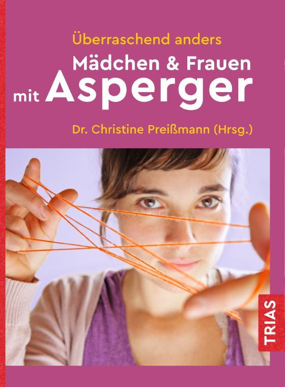 Überraschend anders: Mädchen & Frauen mit Asperger   Lesejury
