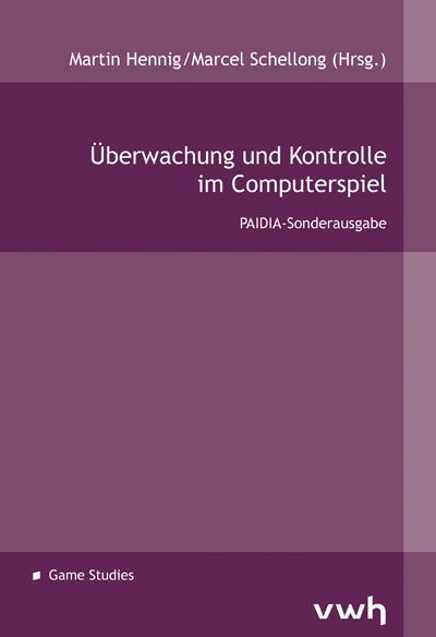 Cover-Bild Überwachung und Kontrolle im Computerspiel