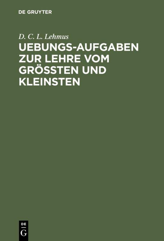 Cover-Bild Uebungs-Aufgaben zur Lehre vom Größten und Kleinsten