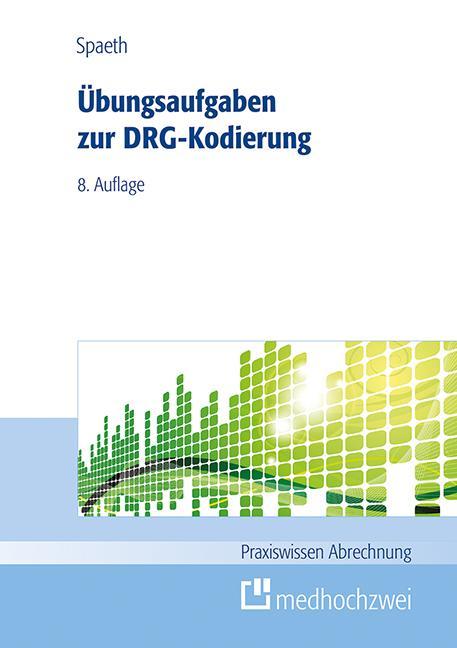 Cover-Bild Übungsaufgaben zur DRG-Kodierung