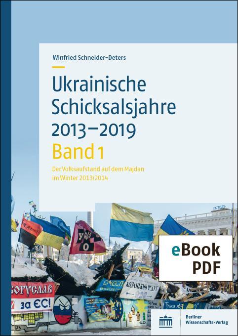 Cover-Bild Ukrainische Schicksalsjahre 2013–2019