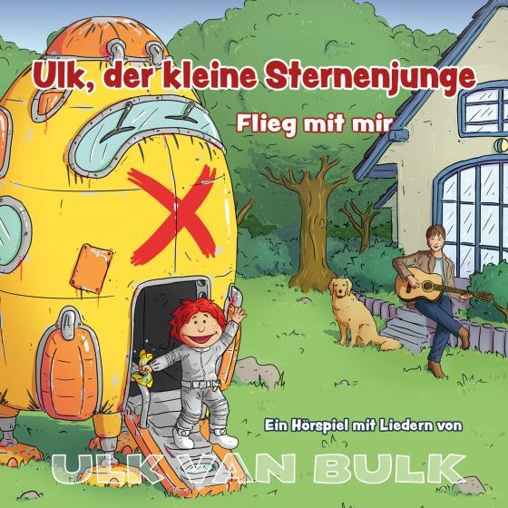Cover-Bild ULK VAN BULK - Ulk, der kleine Sternenjunge