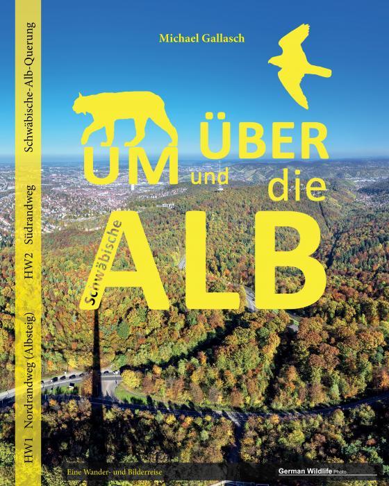Cover-Bild Um und über die Schwäbische Alb
