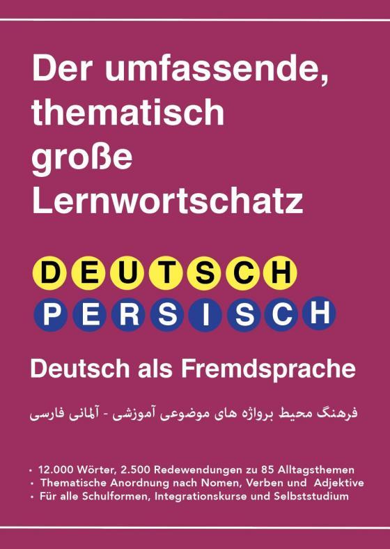 Cover-Bild Umfassender thematischer Großlernwortschatz - Deutsch-Persisch