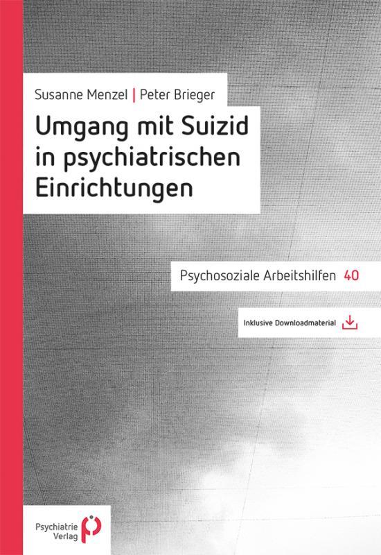 Cover-Bild Umgang mit Suizid in psychiatrischen Einrichtungen