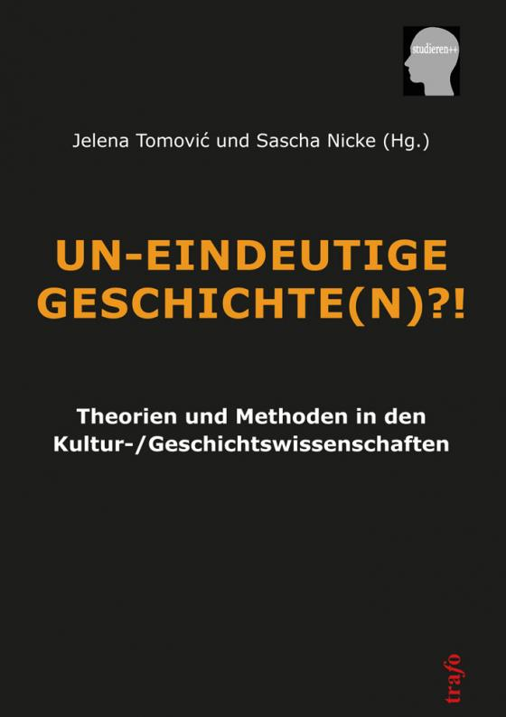 Cover-Bild Un-Eindeutige Geschichte(n)?!