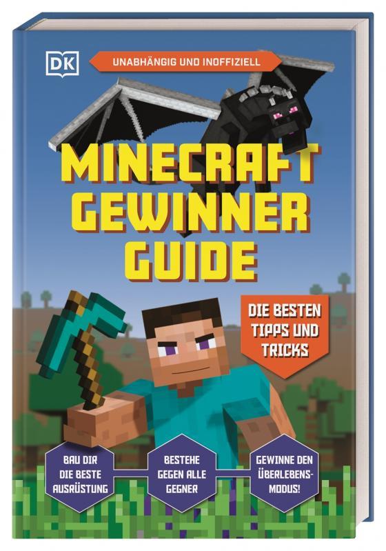 Cover-Bild Unabhängig und inoffiziell: Minecraft Gewinner Guide