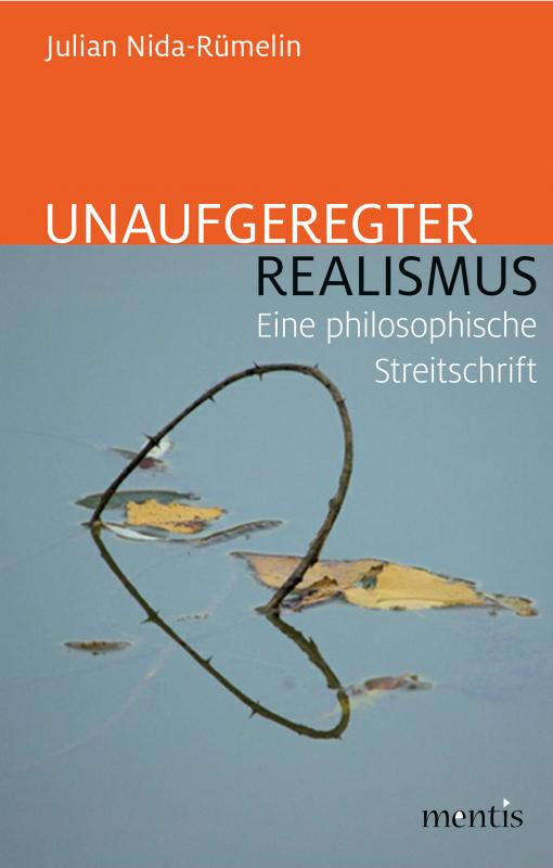 Cover-Bild Unaufgeregter Realismus