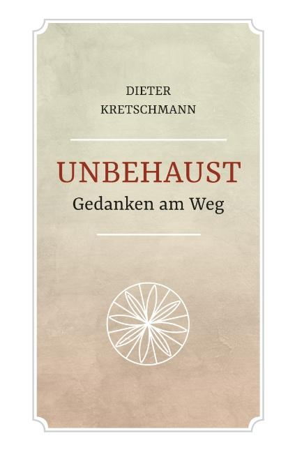 Cover-Bild Unbehaust - Gedanken am Weg
