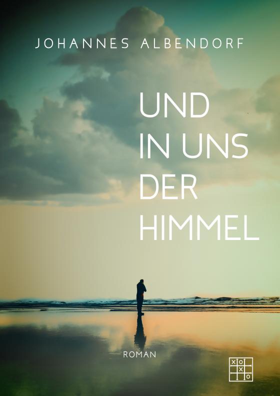 Cover-Bild Und in uns der Himmel