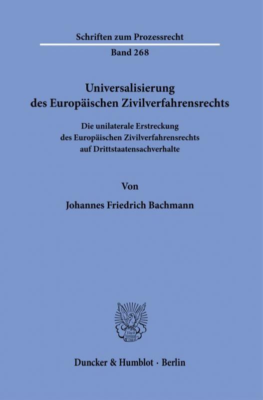 Cover-Bild Universalisierung des Europäischen Zivilverfahrensrechts.