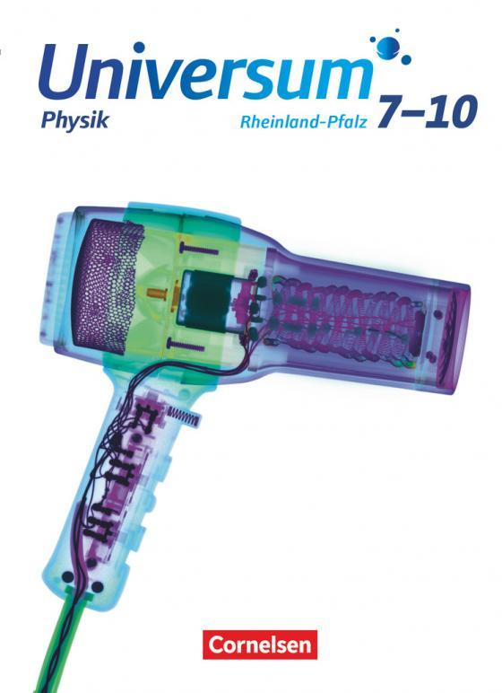 Cover-Bild Universum Physik - Gymnasium Rheinland-Pfalz - 7.-10. Schuljahr