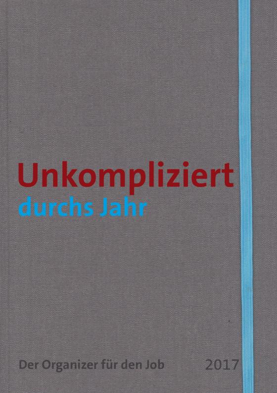 Cover-Bild Unkompliziert durchs Jahr