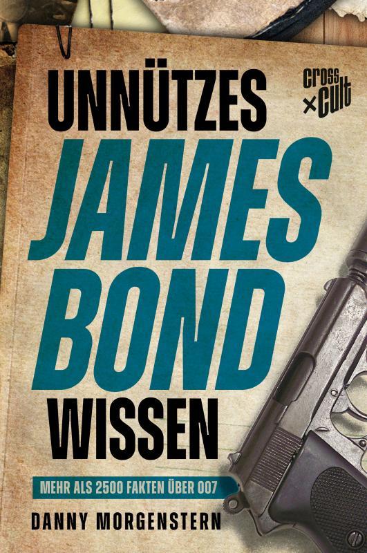Cover-Bild Unnützes James Bond Wissen