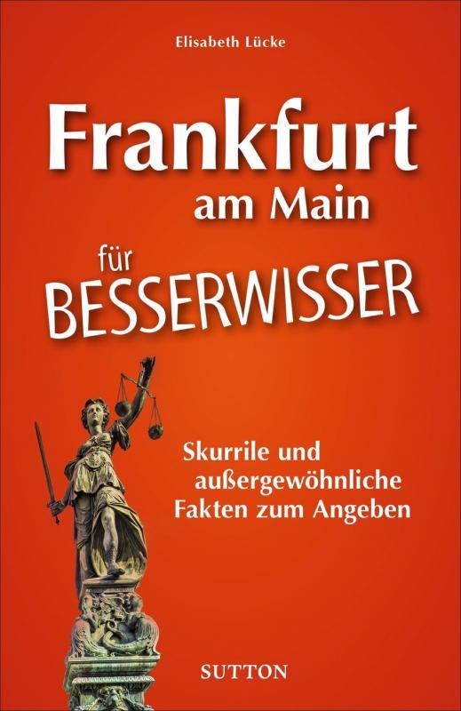 Cover-Bild Unnützes Wissen Frankfurt am Main