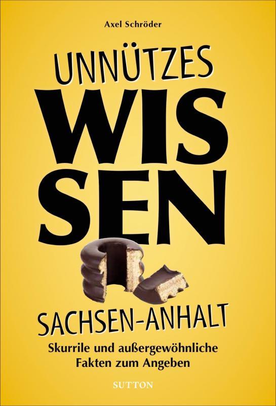 Cover-Bild Unnützes Wissen Sachsen-Anhalt